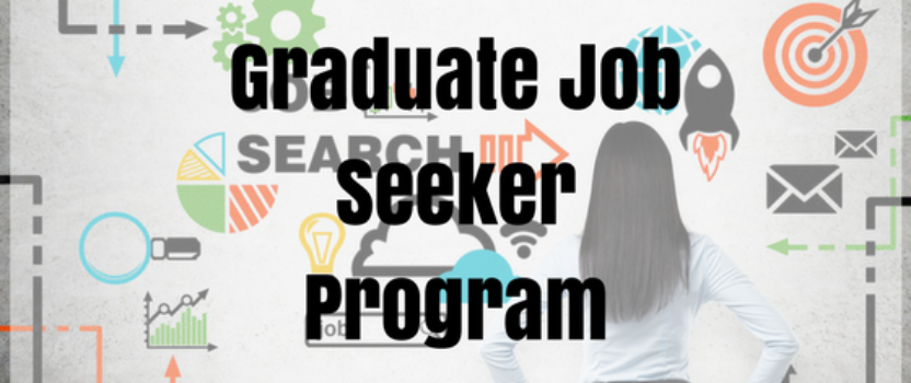 Introducing the Graduate Job Seeker Program